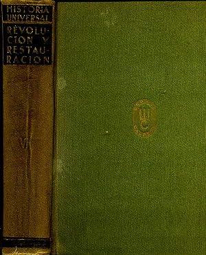 LA REVOLUCION FRANCESA, NAPOLEON Y LA RESTAURACION 1789-1848. TOMO VII DE HISTORIA UNVERSL DIRIGIDA...