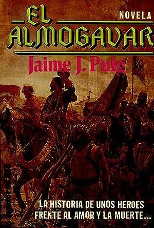 EL ALMOGAVAR.: JAIME J. PUIG