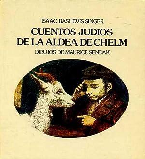 CUENTOS JUDIOS DE LA ALDEA DE CHELM. TRADUCCION HOMERO ALSINA THEVENET: ISAAC BASHEVIS SINGER