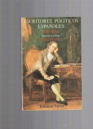 ESCRITORES POLITICOS ESPAÑOLES 1789-1854: ALBERT DEROZIER, SELECCION Y PROLOGO.