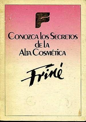 CONOZCA LOS SECRETOS DE LA ALTA COSMETICA: EQUIPO EDITORIAL