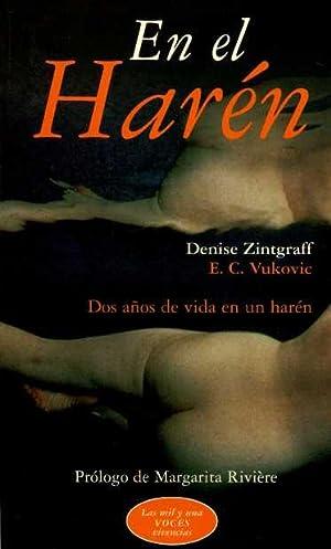 EN EL HAREN.DOS AÑOS DE VIDA EN UN HAREN: DENISE ZINTGRAFF