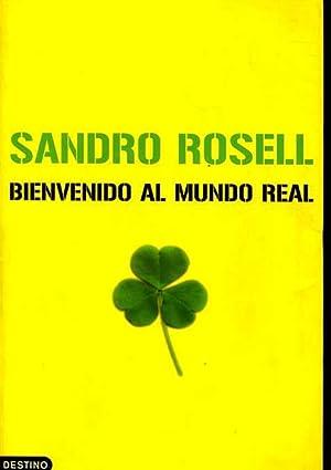 BIENVENIDO AL MUNDO REAL: SANDRO ROSELL