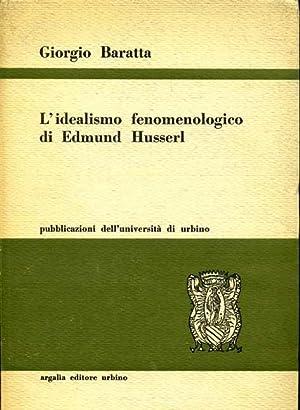 L, IDEALISMO FENOMENOLOGICO DI EDMUND HUSERL (EN: GIORGIO BARATTA