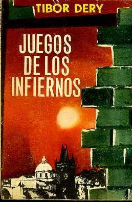JUEGOS DE LOS INFIERNOS: TIBOR DERY