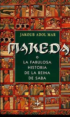 MAKEDA O LA FABULOSA HISTORIA DE LA: JAKOUB ADOL MAR