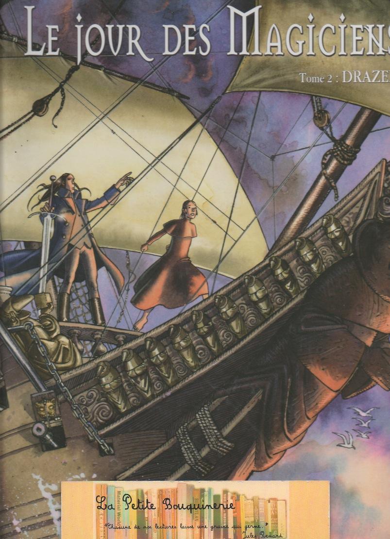 Le jour des Magiciens Tome 2: Drazen - Michelangelo La Neve et Marco Nizzoli