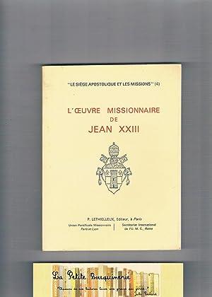 L'Oeuvre missionnaire de Jean XXIII : Textes de documents pontificaux, 1958.: Collectif