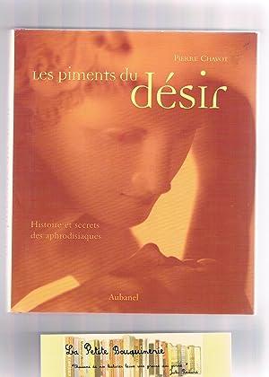 Les Piments du désir : Histoire et: Chavot, Pierre