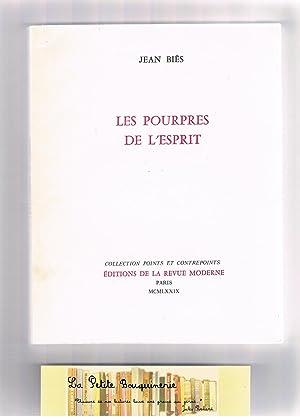 Les Pourpres De L'esprit: Jean Biès