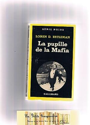 La pupille de la Mafia: Loren D. Estleman