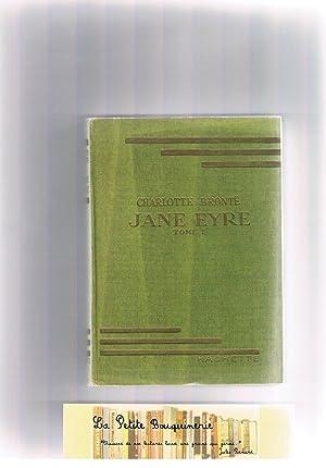 Jane Eyre Tome 1: Charlotte Bronté