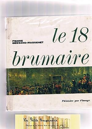 Le 18 Brumaire: Pierre Bessand-Massenet