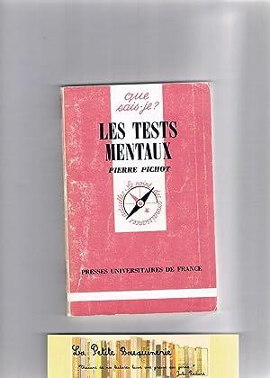 Les tests mentaux: Pierre Pichot