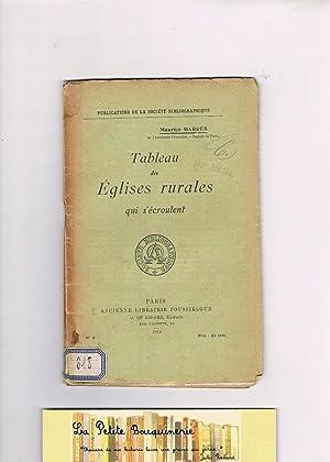 Tableau des Eglises rurales qui s'écroulent: Maurice Barrès