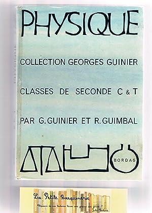 Physique Classes de seconde C et T: G. Guinier et R. Guimbal