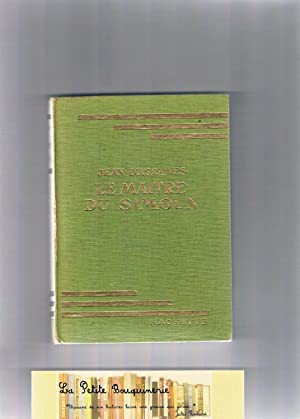 Le maitre du Simoun: Jean D'Agraives
