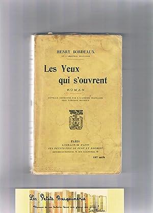 Les Yeux qui s'ouvrent: Henry Bordeaux