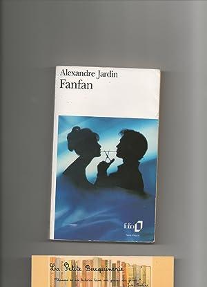 Fanfan by alexandre jardin abebooks for Alexandre jardin fanfan