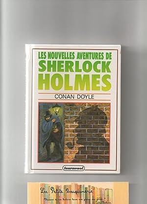 Les Nouvelles Aventures de Sherlock Holmes: Arthur Conan Doyle