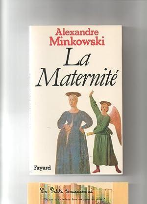 La Maternité: Alexandre Minkowski