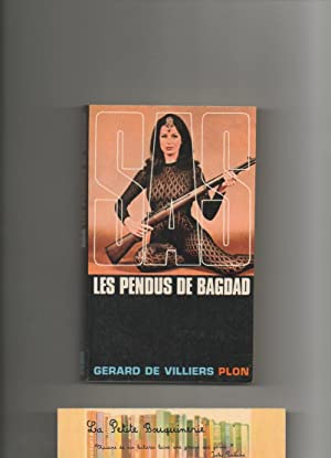 Les pendus de Bagdad: Gérard De Villiers