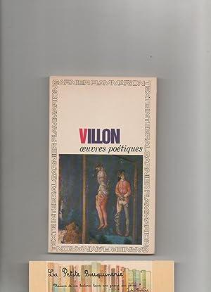 Oeuvres poétiques: François Villon