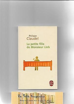 La petite fille de Monsieur Linh: Pilippe Claudel