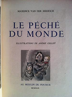 LE PÉCHÉ DU MONDE, illustrations d'André COLLOT