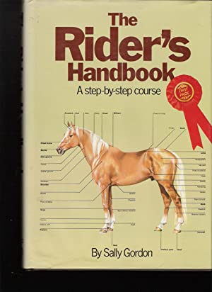 The Rider's Handbook, a Step-By-step Course