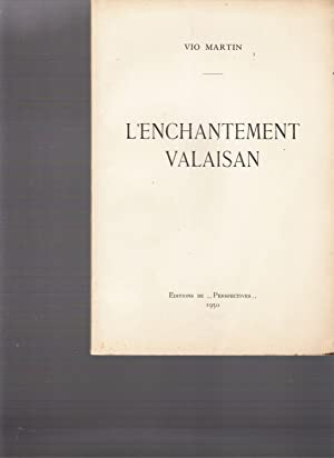 L'enchantement Valaisan