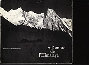 A l'ombre de l'Himalaya: Giroud Ami, Darbellay