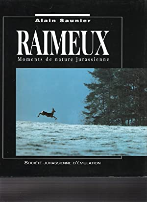 Raimeux - Moments de nature jurassienne