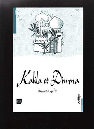 Kalila et Dimna: Ibn al-Muqaffa