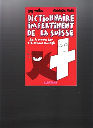Dictionnaire impertinent de la Suisse
