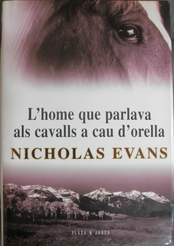 L'home que parlava als cavalls a cau d'orella - Evans, Nicholas