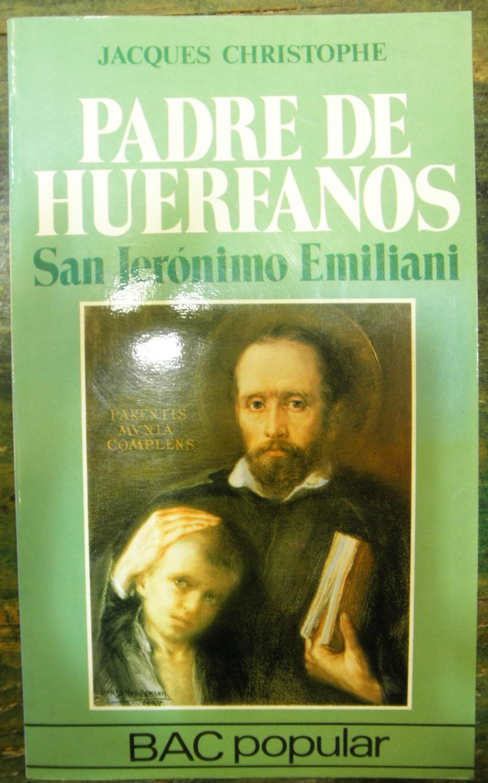Padre de huérfanos. San Jerónimo Emiliani - Christophe, Jacques