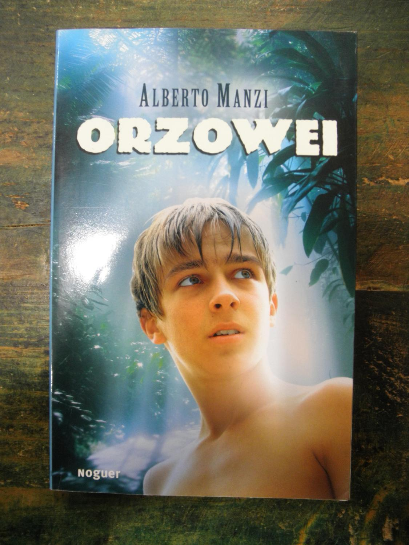 Orzowei - Manzi, Alberto