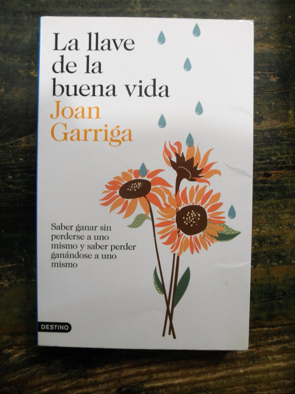 La llave de la buena vida: Garriga, Joan