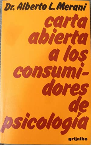 Carta abierta a los consumidores de psicología: L. Merani, Alberto