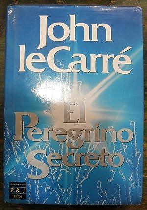 El peregrino secreto: le Carré, John