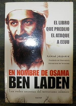 En nombre de Osama Ben Laden. Las: Jacquard, Roland