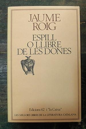 L'espill o llibre de les dones: Roig, Jaume