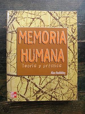 Memoria humana. Teoría y práctica: Baddeley, Alan