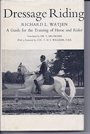 DRESSAGE RIDING, 2nd Edition HC w/DJ: Watjen, Richard L.