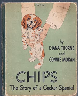 CHIPS, The Story of a Cocker Spaniel: Thorne, Diana &