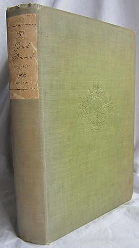 THE GRAND NATIONAL, 1839 – 1930, HC: Munroe, David Hoadley