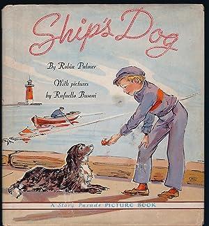 SHIP'S DOG, HC w/DJ: Palmer, Robin