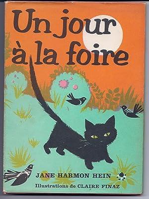 UN JOUR A LA FOIRE (A DAY: Hein, Jane Harmon