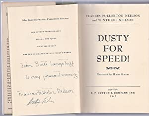 DUSTY FOR SPEED! (Whippet) - First Edition Signed HC w/DJ: Neilson, Frances Fullerton and ...